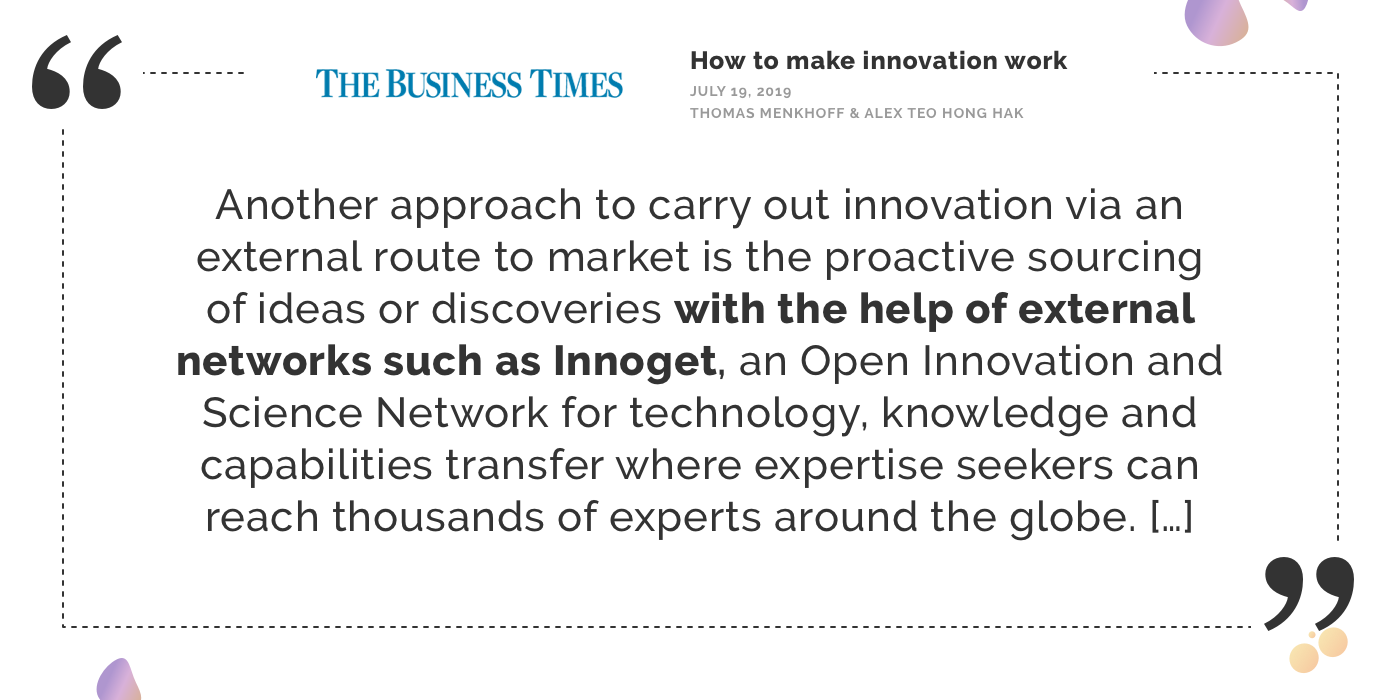 "Innovation Insider: Prof. Thomas Menkhoff and Alex Teo Hong Hak on ""How to make innovation work"" using Innoget as an external network for technology scouting"