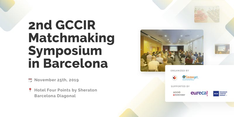 2nd GCCIR Matchmaking Symposium in Barcelona