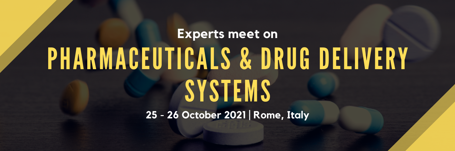 Experts Meet on Pharmaceuticals & Drug Delivery Systems